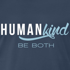 Human Kind: Be Both - Men's Premium T-Shirt