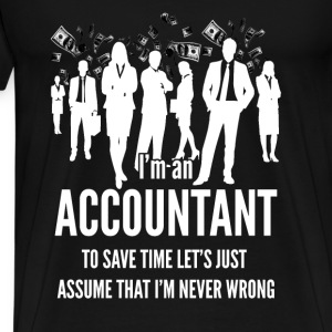 Accountant T-shirt - I am an accountant - Men's Premium T-Shirt