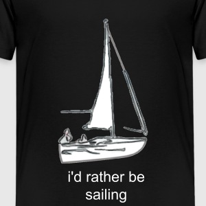 i'd rather be sailing - Kids' Premium T-Shirt