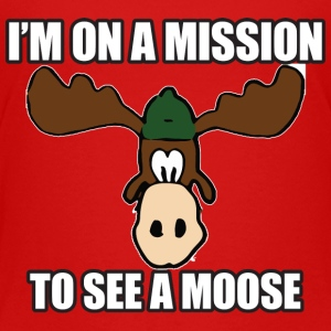 Mission To See a Moose Vacation Kids' Shirts - Kids' Premium T-Shirt