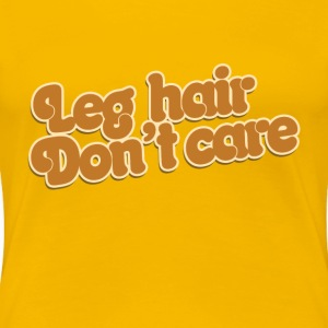 summertime feminist leg hair don't care - Women's Premium T-Shirt