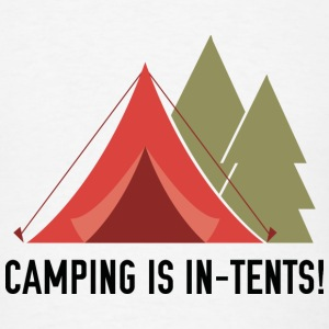 Camping Is In-Tents! - Men's T-Shirt