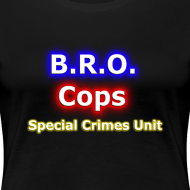 Design ~ Bro Cops SCU - Women's