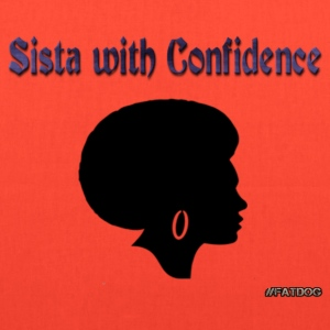 Sista with Confideace.png Bags & backpacks - Tote Bag