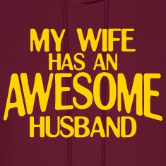 MY WIFE HAS AN AWESOME HUSBAND HOODIE