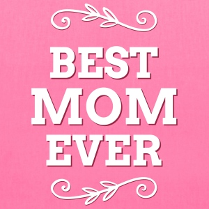 Best mom ever Bags & backpacks - Tote Bag