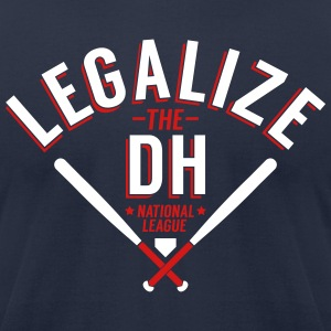 Legalize the DH (Atlanta) - Men's T-Shirt by American Apparel