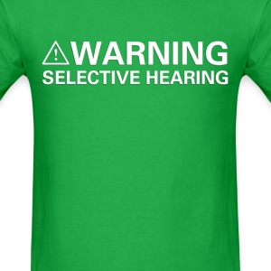 Selective Hearing (2) - Men's T-Shirt