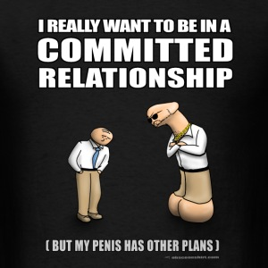 Committed Relationship T-Shirts - Men's T-Shirt