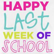 Design ~ Happy Last Week of School | Bright | Men's Basic