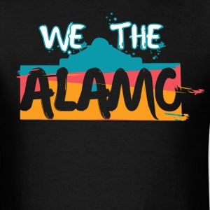 We the Alamo T-Shirts - Men's T-Shirt