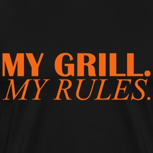 my grill my rules T-Shirts - Men's Premium T-Shirt