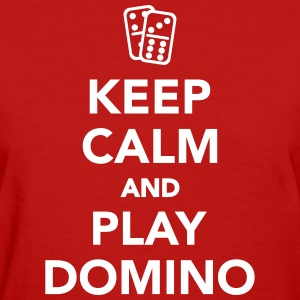 Keep calm and play Domino Women's T-Shirts - Women's T-Shirt