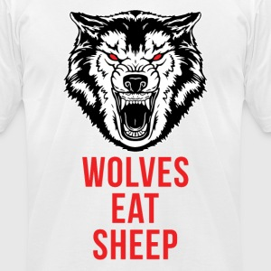 Wolves Eat Sheep - Men's T-Shirt by American Apparel