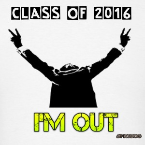 2016 Graduation I'm Out - Men's T-Shirt