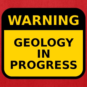 Geology Warning - Tote Bag