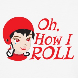 oh how i roll DERBY GIRL T-Shirts - Baseball T-Shirt