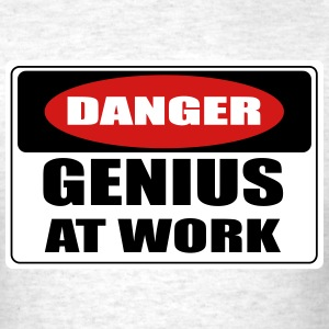 Danger! genius at work T-Shirts - Men's T-Shirt