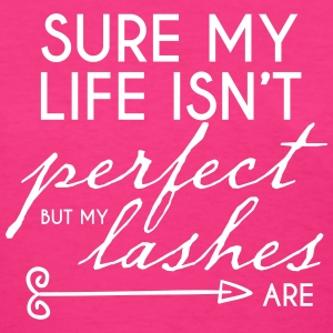 PERFECT LASHES - Women's T-Shirt