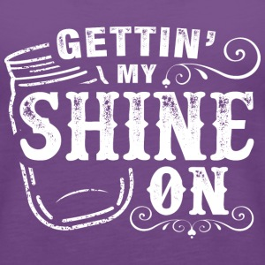 Gettin' My Shine On - Women's Premium Tank Top