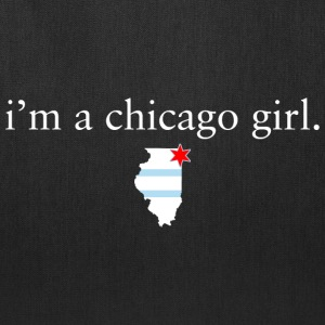 I'm A Chicago Girl Bags & backpacks - Tote Bag