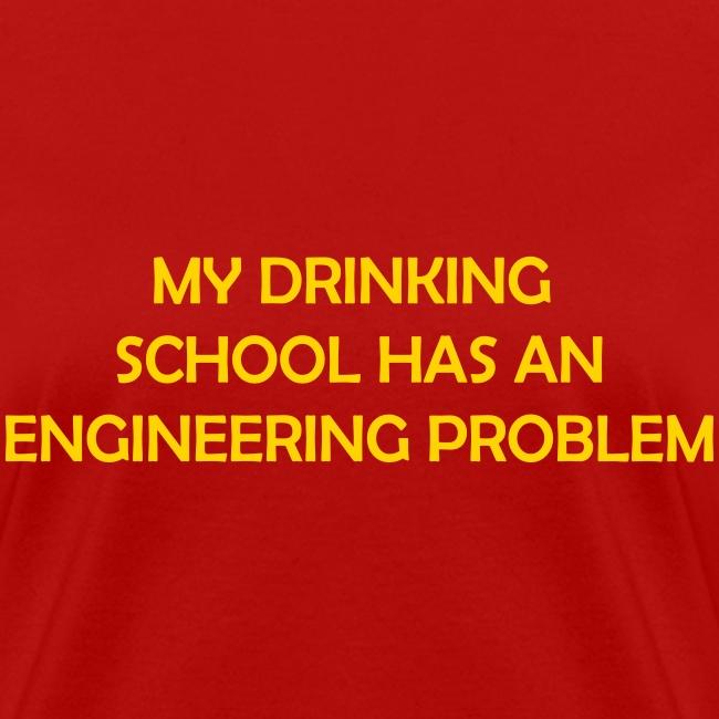 My drinking school has an engineering problem (F)