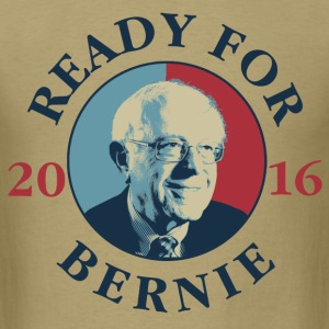 Ready For Bernie T-Shirts - Men's T-Shirt