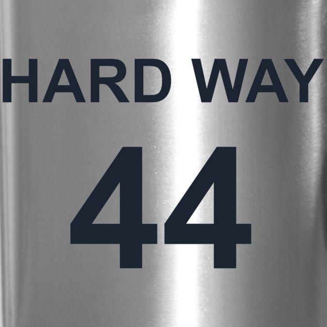 Hard Way 44 travel mug
