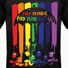 no rain no rainbow Men's T-Shirt by American Appar