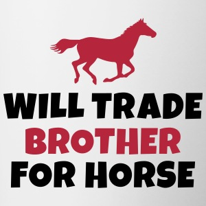 Will trade brother for horse Mugs & Drinkware - Contrast Coffee Mug