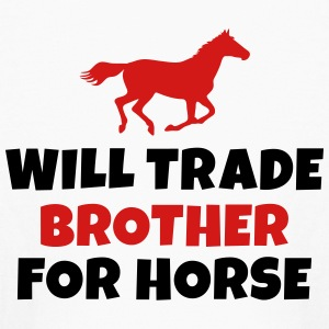 Will trade brother for horse Kids' Shirts - Kids' Long Sleeve T-Shirt