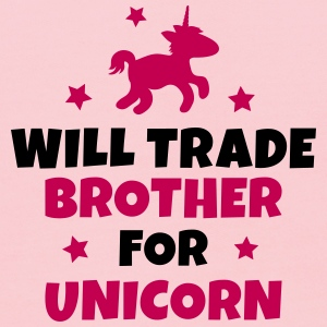 Will trade brother for unicorn Sweatshirts - Kids' Hoodie