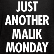Design ~ JUST ANOTHER MALIK MONDAY