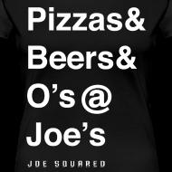 Design ~ pizzas&beers&joe's women's