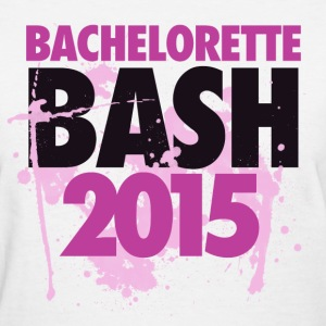 Bachelorette Bash 2015 - Women's T-Shirt