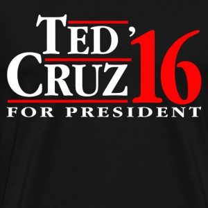 Ted Cruz For President T-Shirts - Men's Premium T-Shirt