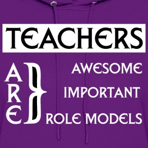 Teachers Are Awesome Womens Hooded Sweatshirt - Women's Hoodie