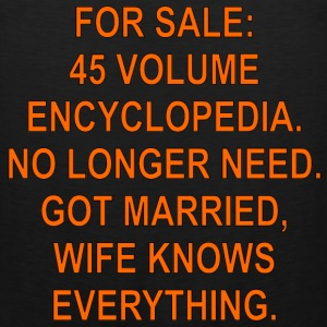 For Sale Encyclopedia Got Married Wife Knows Every - Men's Premium Tank