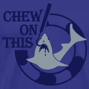 Chew On This (2c) blue T-Shirt - Men's Premium T-Shirt
