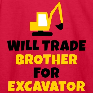 Will trade brother for excavator Kids' Shirts - Kids' Long Sleeve T-Shirt