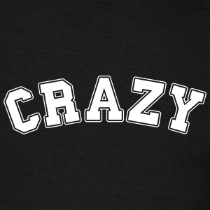 crazy college T-Shirts - Men's T-Shirt