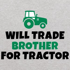 Will trade brother for tractor Sweatshirts - Kids' Hoodie