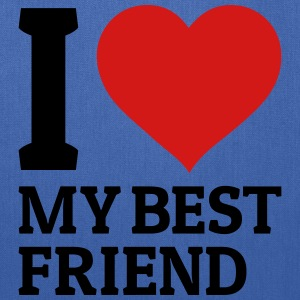 I love my best friend Bags & backpacks - Tote Bag