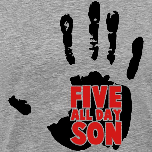 Men's Five All Day Son!