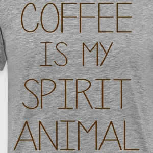 Coffe Is My Spirit Animal T-Shirts - Men's Premium T-Shirt