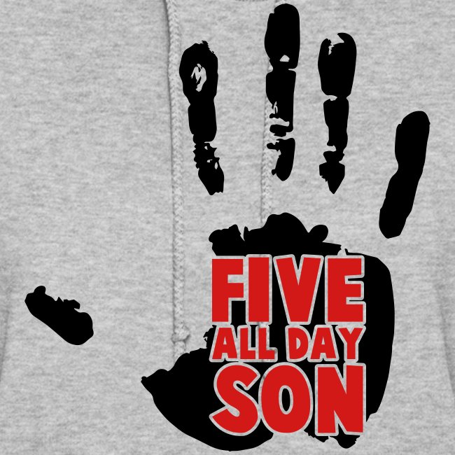 Women's Five All Day Son!