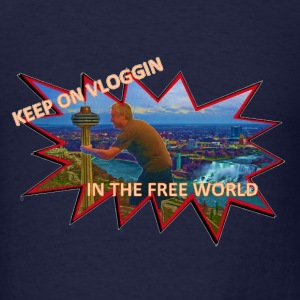 Keep On Vlogging In The Free World - Men's T-Shirt