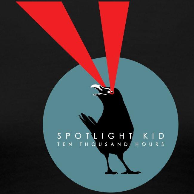 Spotlight Kid - Ten Thousand Hours (Womens)