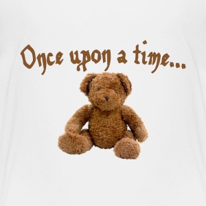 once upon a time Baby & Toddler Shirts - Toddler Premium T-Shirt