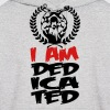 I am dedicated Hoodies - Men's Hoodie